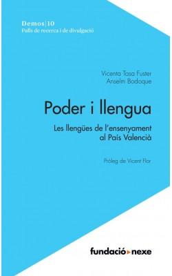 Poder i llengua. Les llengües de l'ensenyament al País Valencià