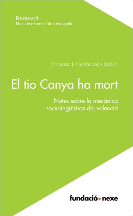 El tio Canya ha mort. Notes sobre la mecànica sociolingüística del valencià