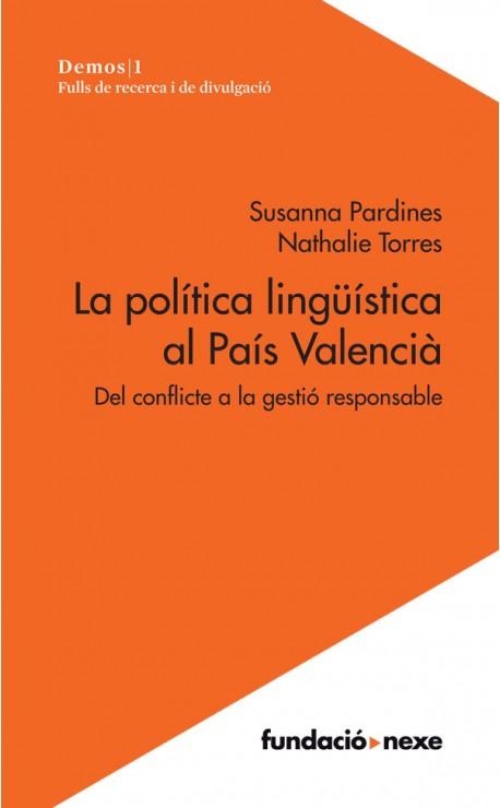 La política lingüística al País Valencià